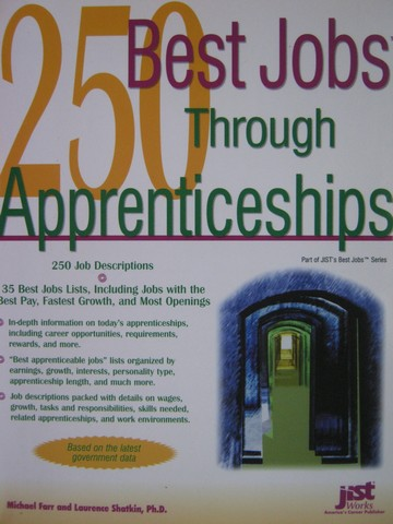 250 Best Jobs Through Apprenticeships (P) by Farr & Shatkin