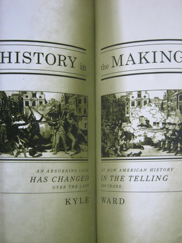 History in the Making (H) by Kyle Ward