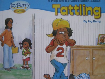 Joy Berry Classics Helo Me Be Good about Tattling (P)