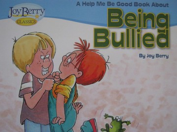 Joy Berry Classics Help Me Be Good about Being Bullied (P)