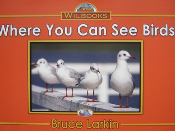Wilbooks Where You Can See Birds (P) by Bruce Larkin