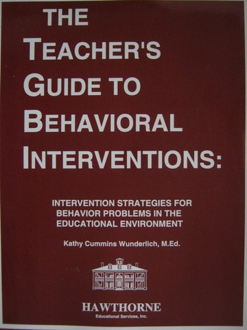 Teacher's Guide to Behavioral Interventions (P) by Wunderlich