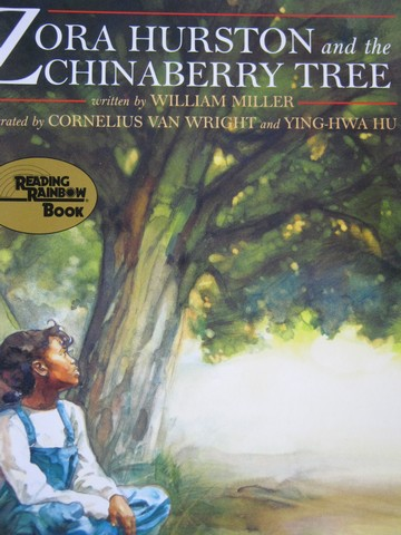 Zora Hurston & the Chinaberry Tree (P) by William Miller