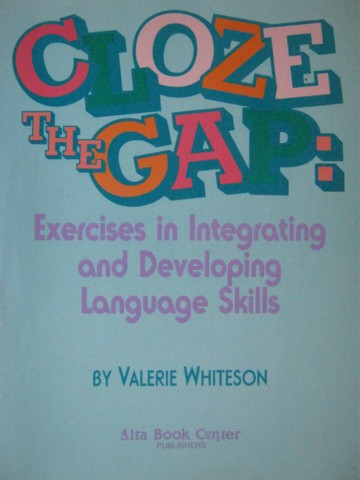 Cloze the Gap Exercises in Integrating & Developing Language (P)