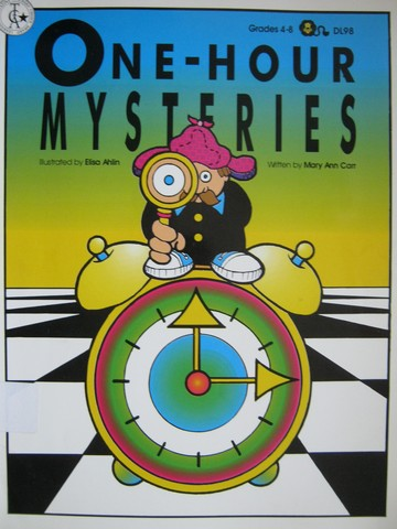 One-Hour Mysteries Grades 4-8 (P) by Mary Ann Carr