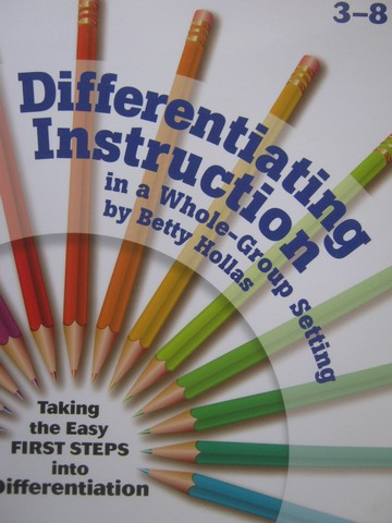 Differentiating Instruction in a Whole-Group Setting 3-8 (P)