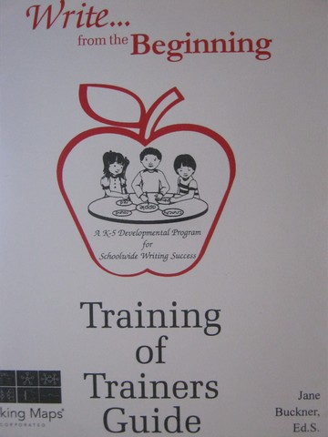 Write from the Beginning Training of Trainers Guide (Binder)