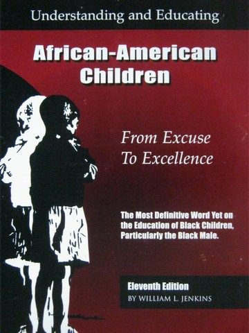 Understanding & Educating African-American Children 11e (P)