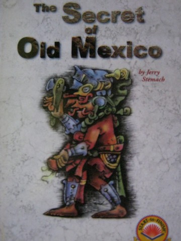 Start-to-Finish Library The Secret of Old Mexico (P) by Stemach