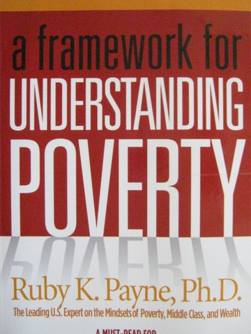 A Framework for Understanding Poverty 4th Revised Edition (P)