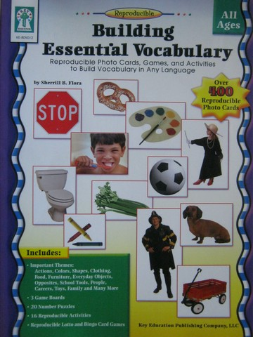 Building Essential Vocabulary for All Ages (P) by Sherrill Flora