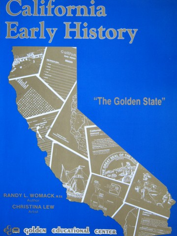 California Early History The Golden State (P) by Womack