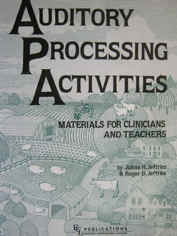 Auditory Processing Activities (Spiral) by Jeffries & Jeffries