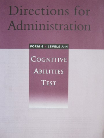 Cognitive Abilities Test Levels A-H Form 6 Directions (P)