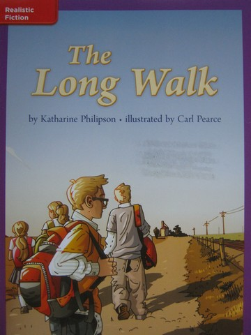 CCSS 3 The Long Walk (P) by Katharine Philipson