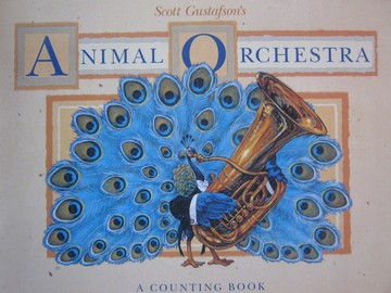 Animal Orchestra A Counting Book (P) by Scott Gustafson