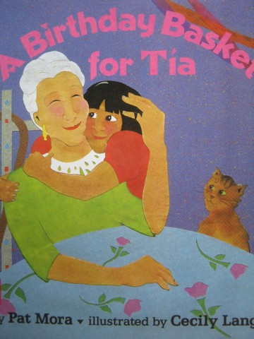 A Birthday Basket for Tia (P) by Pat Mora