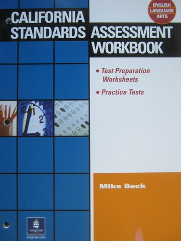 California Standards Assessment Workbook ELA (P) by Beck
