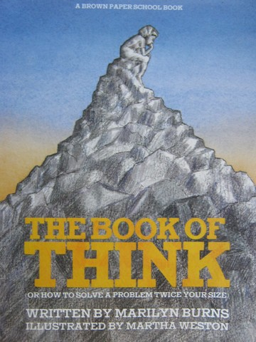 Book of Think or How to Solve A Problem Twice Your Size (P)