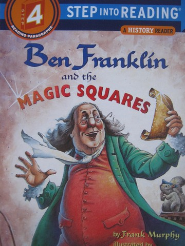 Step into Reading 4 Ben Franklin & the Magic Squares (P)