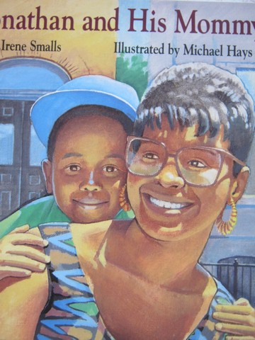 Jonathan & His Mommy (P) by Irene Smalls