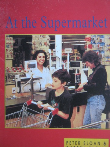 Little Readers At the Supermarket (P) by Sloan & Sloan