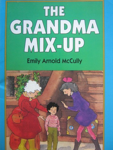 Little Readers The Grandma Mix-Up (P) by Emily Arnold McCully