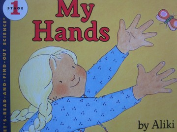 Let's-Read-and-Find-Out Science Stage 1 My Hands (P) by Aliki