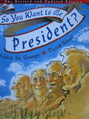 So You Want to Be President? Revised & Updated Edition (H)