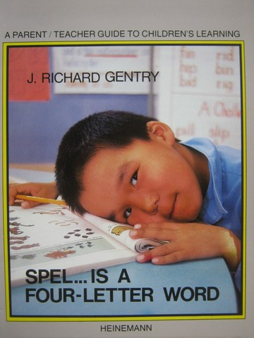 Spel is a Four-Letter Word (P) by J Richard Gentry