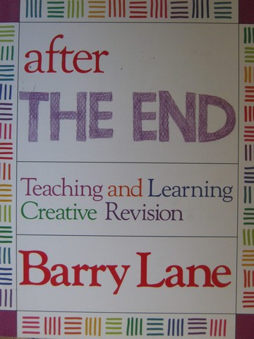 After the End Teaching & Learning Creative Revision (P) by Lane