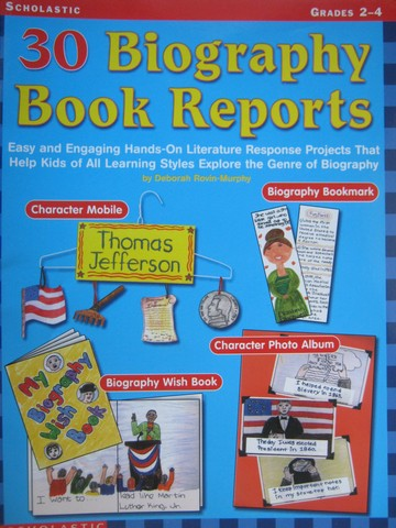 30 Biography Book Reports Grades 2-4 (P) by Deborah Rovin-Murphy