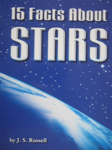 15 Facts About Stars (P) by J S Russell