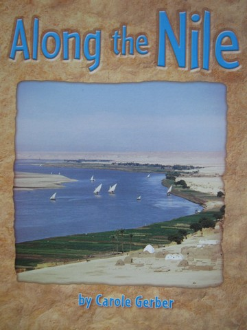 Along the Nile (P) by Carole Gerber