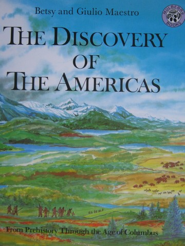 Discovery of the Americas (P) by Betsy Maestro & Giulio Maestro