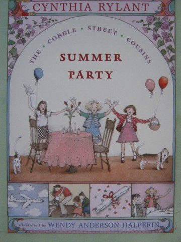 Cobble Street Cousins Summer Party (P) by Cynthia Rylant