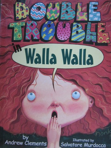 Double Trouble in Walla Walla (P) by Andrew Clements