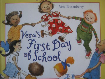 Vera's First Day of School (H) by Vera Rosenberry
