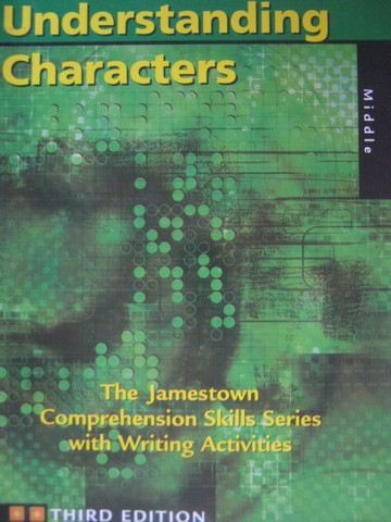 Understanding Characters 3rd Edition for Middle School (P)