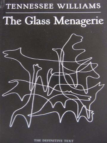 Glass Menagerie (P) by Tennessee Williams
