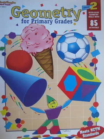 Geometry for Primary Grades Grade 2 (P) by Fennell, Reys,