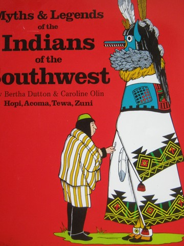 Myths & Legends of the Indians of the Southwest 2 (P) by Dutton,
