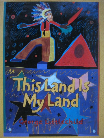 This Land Is My Land (H) by George Littlechild