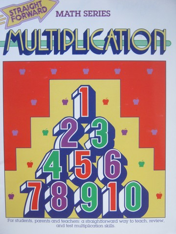 Straight Forward Math Series Multiplication (P) by S Collins