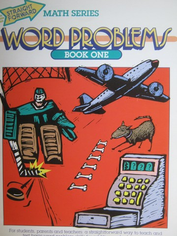 Straight Forward Math Series Word Problems Book One (P)