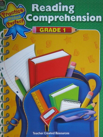 Practice Makes Perfect Reading Comprehension Grade 1 (P) by Wood