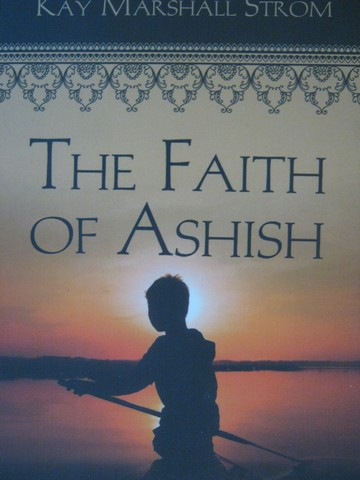 Faith of Ashish Book of the Blessings of India Series (P)