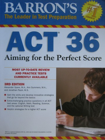 ACT 36 Aiming for the Perfect Score 3rd Edition (P) by Spare,