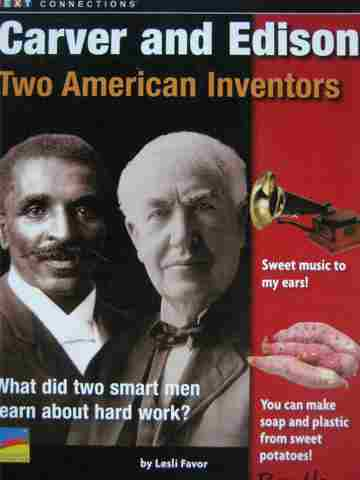 Text Connections Carver & Edison Two American Inventors (P)