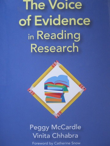 Voice of Evidence in Reading Research (H) by McCardle & Chhabra